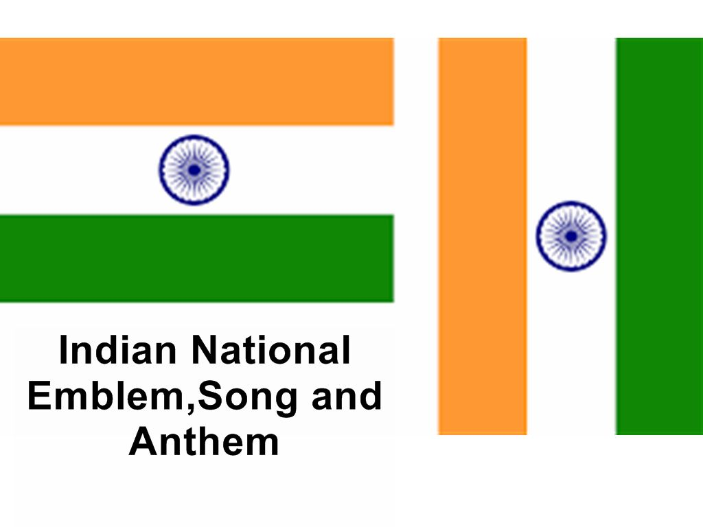 Indian National Emblem,National Flag,National Song and National Anthem important gk