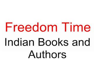 famous books and authors india freedom time