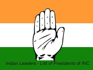 Indian Leaders - List of Presidents of INC (1885-1948)