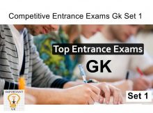 Competitive Entrance Exams Gk